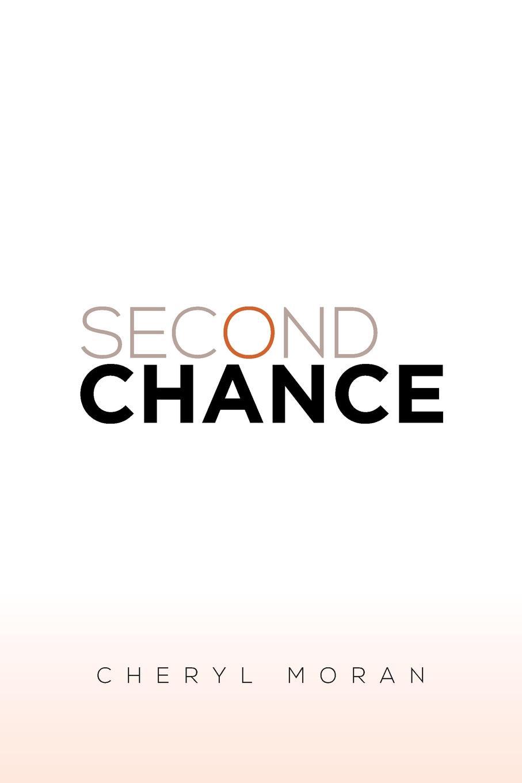 Cheryl Moran Second Chance no second chance