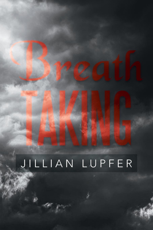 Jillian Lupfer Breath Taking