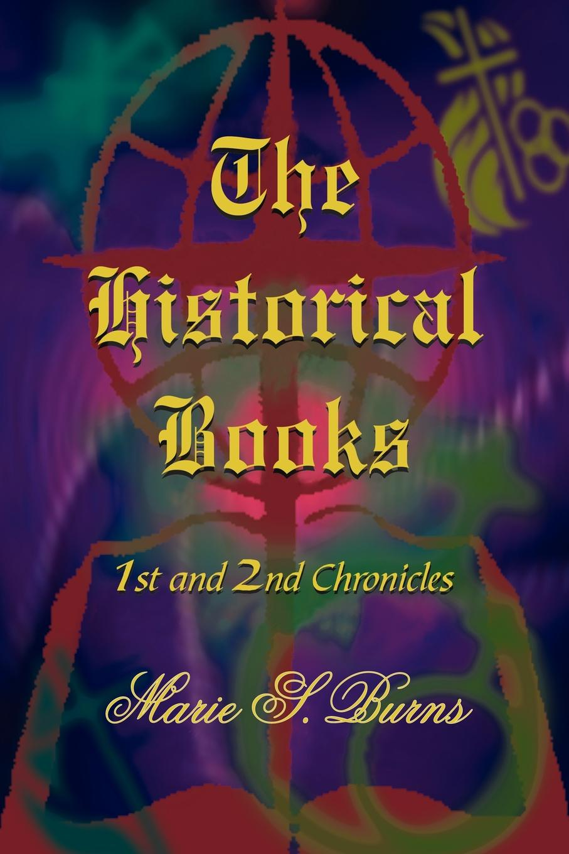 Marie S. Burns The Historical Books marie s burns the big gap volume i