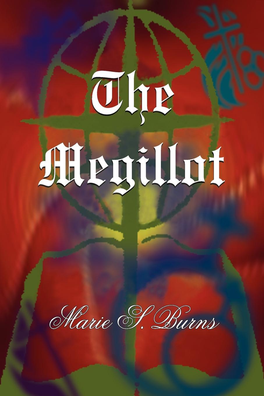 Marie S. Burns The Megillot marie s burns the big gap volume i