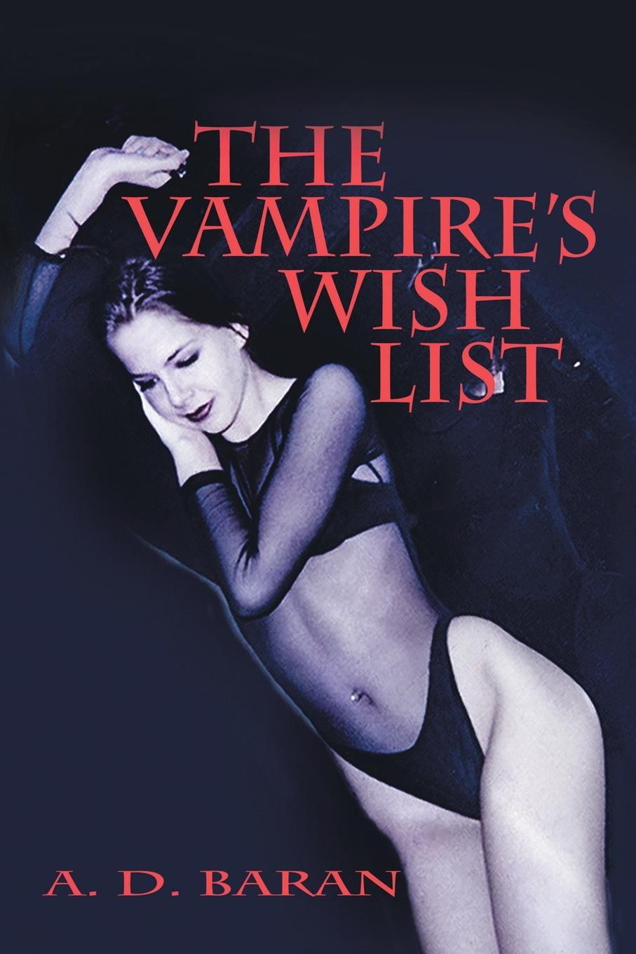 A. D. Baran The Vampire's Wish List the fire wish