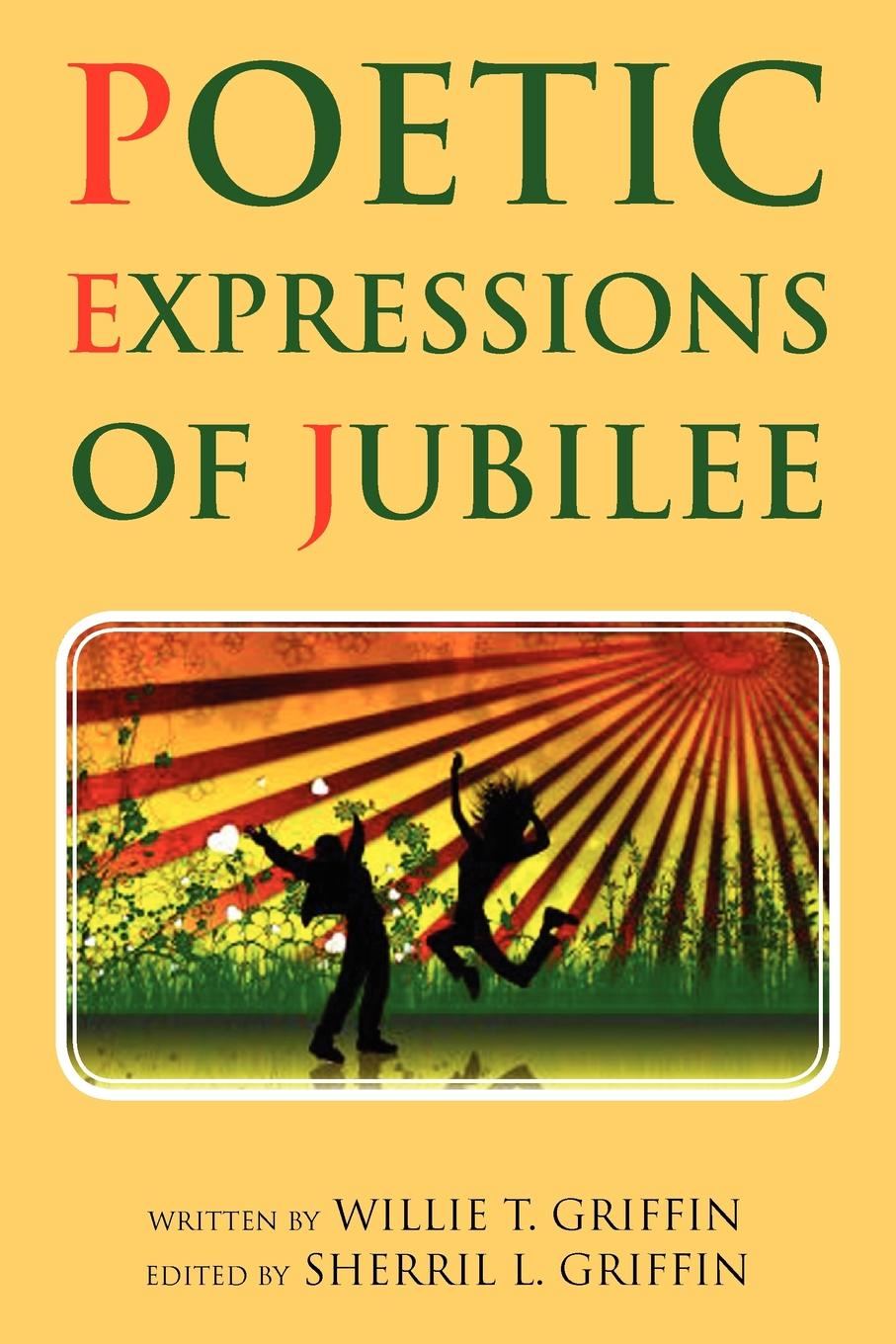 Willie T. Griffin Poetic Expressions of Jubilee jubilee 2019 04 14t19 00