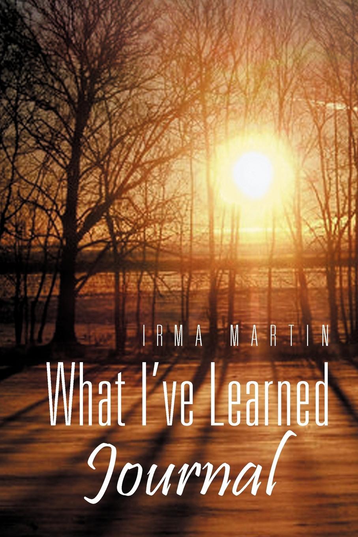 Irma Martin What I've Learned mikki e nix what i learned in love