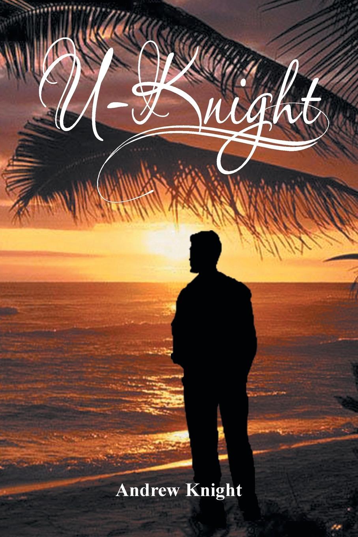 Andrew Knight U-Knight