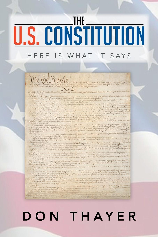 цены на Thayer Don The U.S. Constitution. Here Is What It Says  в интернет-магазинах