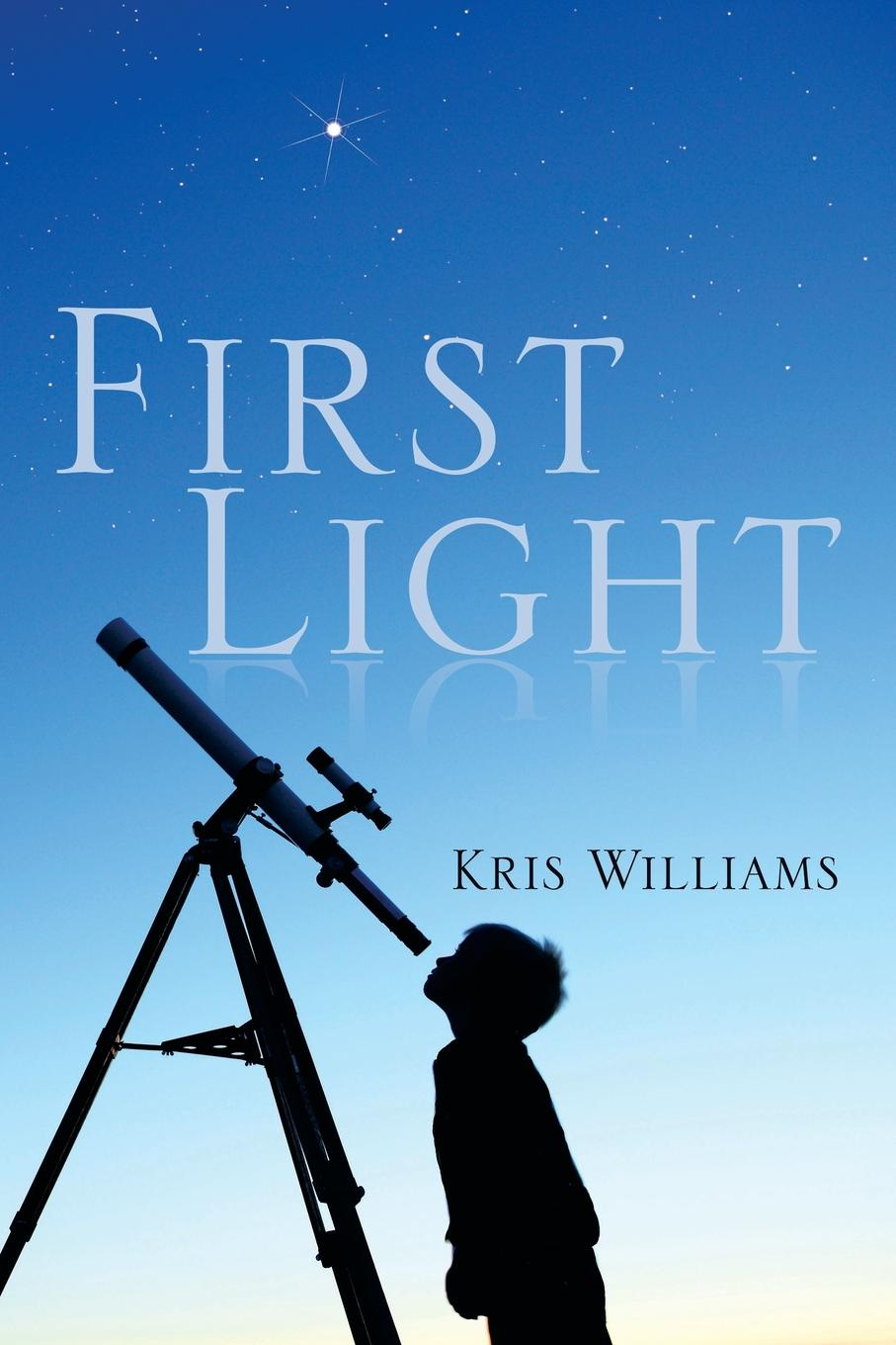 Kris Williams First Light