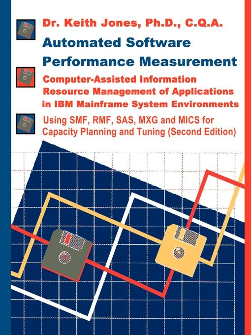 Keith A. Jones Automated Software Performance Measurement. Computer-Assisted Information Resource Management of Applications in IBM Mainframe System Environments сервер ibm system x3650