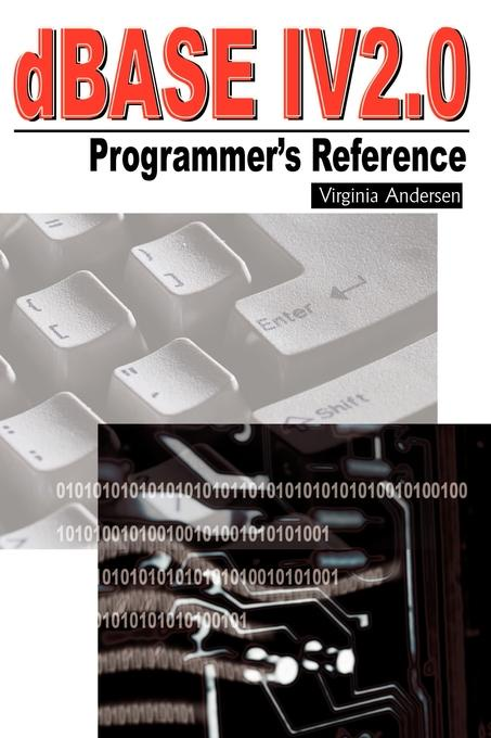 цена на Virginia Andersen dBASE IV 2.0 Programmer's Reference