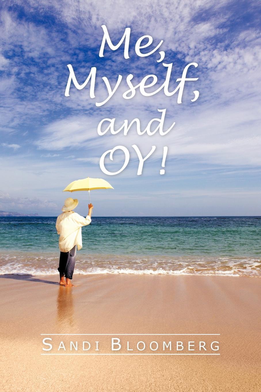 Sandi Bloomberg Me, Myself, and Oy!