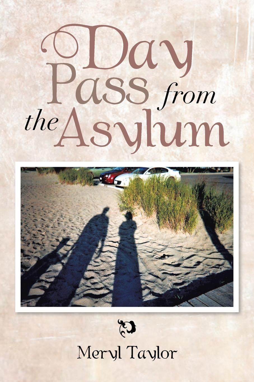 все цены на Meryl Taylor Day Pass from the Asylum онлайн