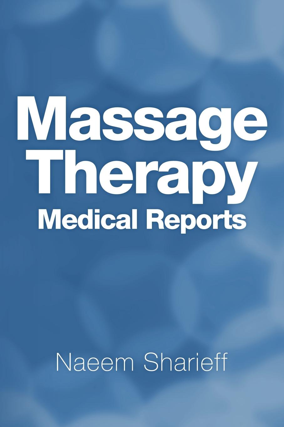 Naeem Sharieff Massage Therapy Medical Reports emil a kleen massage and medical gymnastics