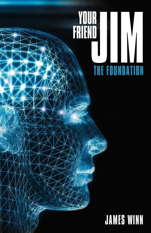 лучшая цена James Winn Your Friend Jim. The Foundation