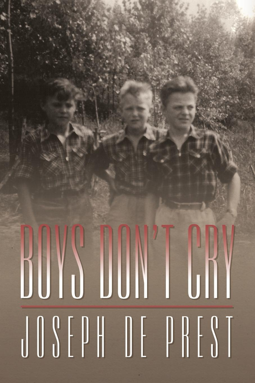 Joseph De Prest Boys Don't Cry цена