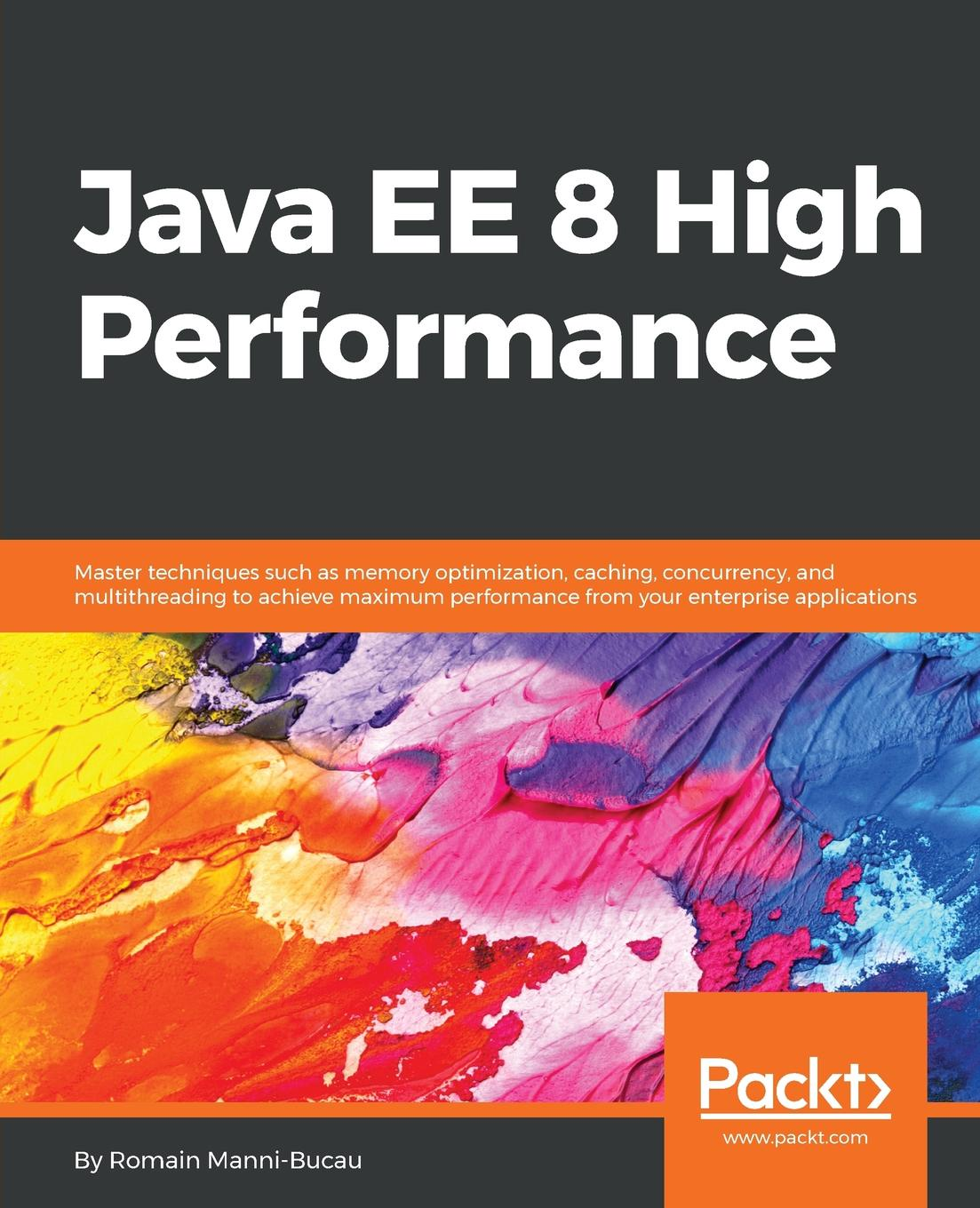 Romain Manni-Bucau Java EE 8 High Performance