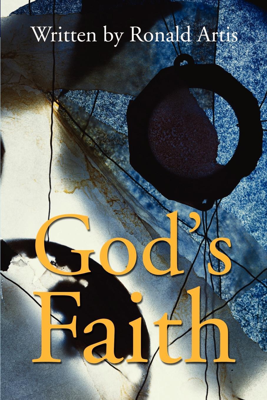 Ronald Artis Gods Faith