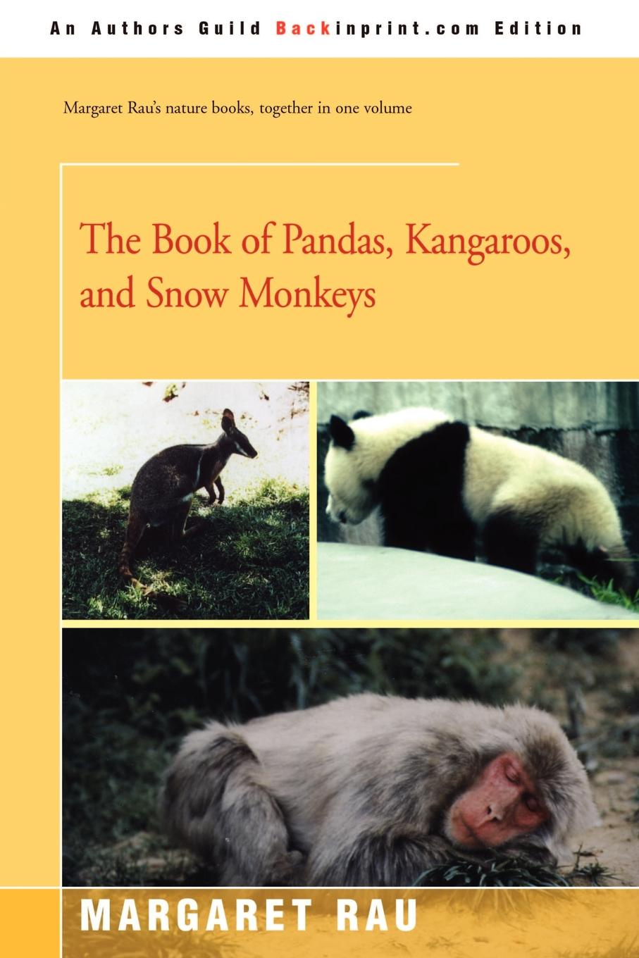 купить Margaret Rau The Book of Pandas, Kangaroos, and Snow Monkeys по цене 1989 рублей