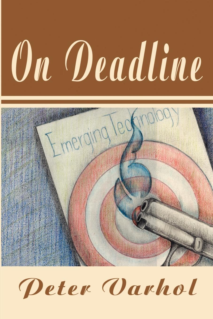 Peter Varhol On Deadline
