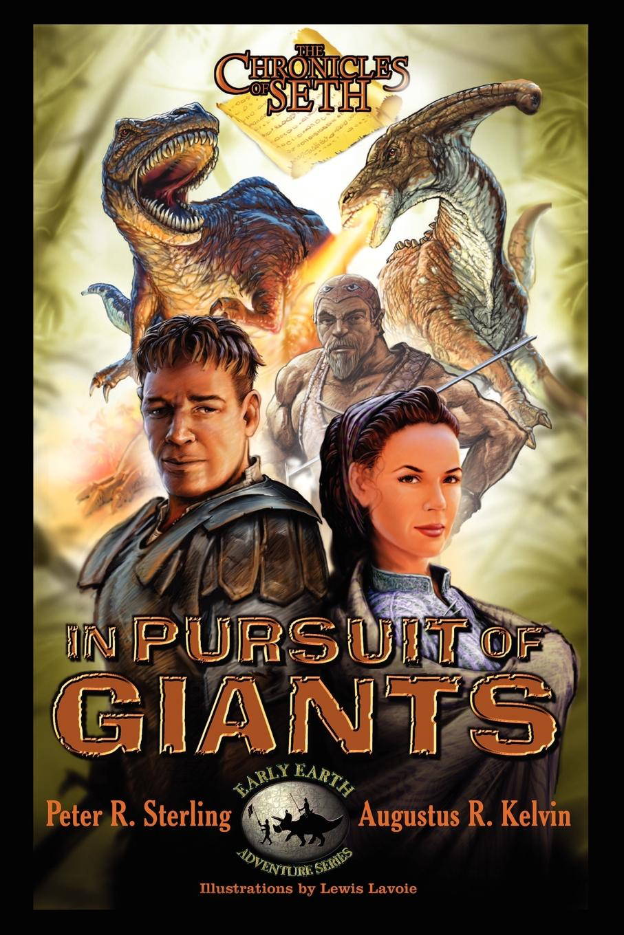 Augustus R. Kelvin, Peter R. Sterling The Chronicles of Seth. In Pursuit of Giants hobb r dragon keeper book one of the rain wild chronicles