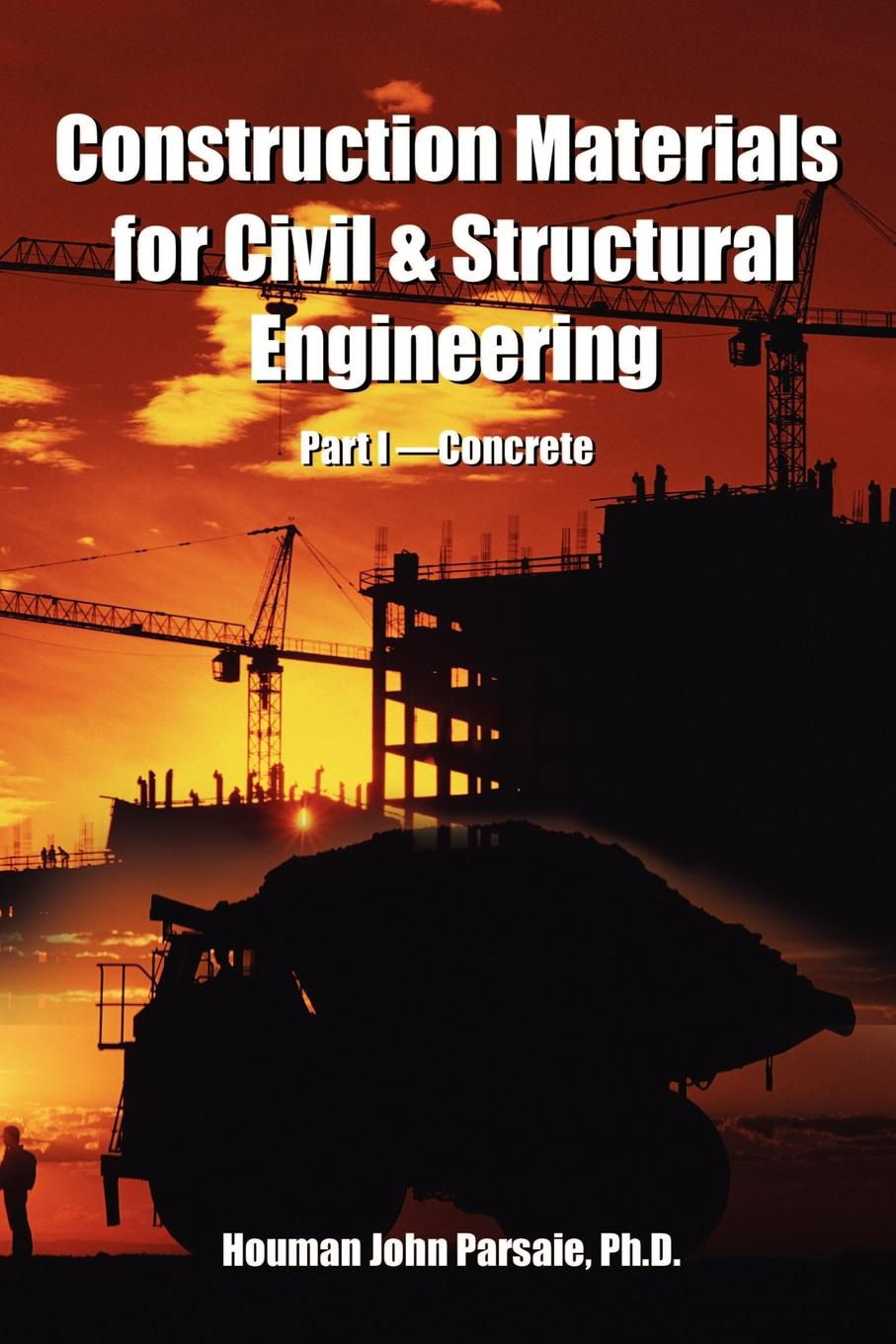 Houman Parsaie Construction Materials for Civil & Structural Engineering dermot o hare local structural characterisation inorganic materials series