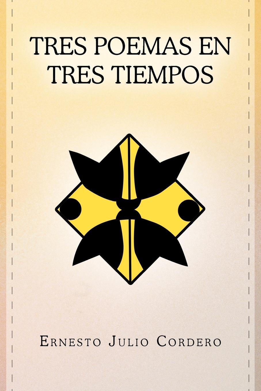 Ernesto Julio Cordero Tres Poemas En Tres Tiempos león silva julio césar lópez rosa margarita niif 2 pagos basados en acciones