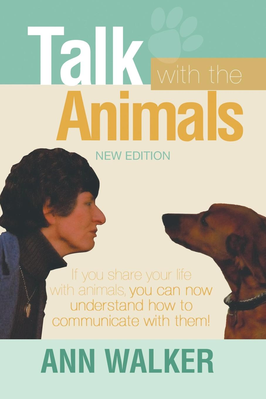 Ann Walker Talk With the Animals dr dain heer gary m douglas talk to the animals