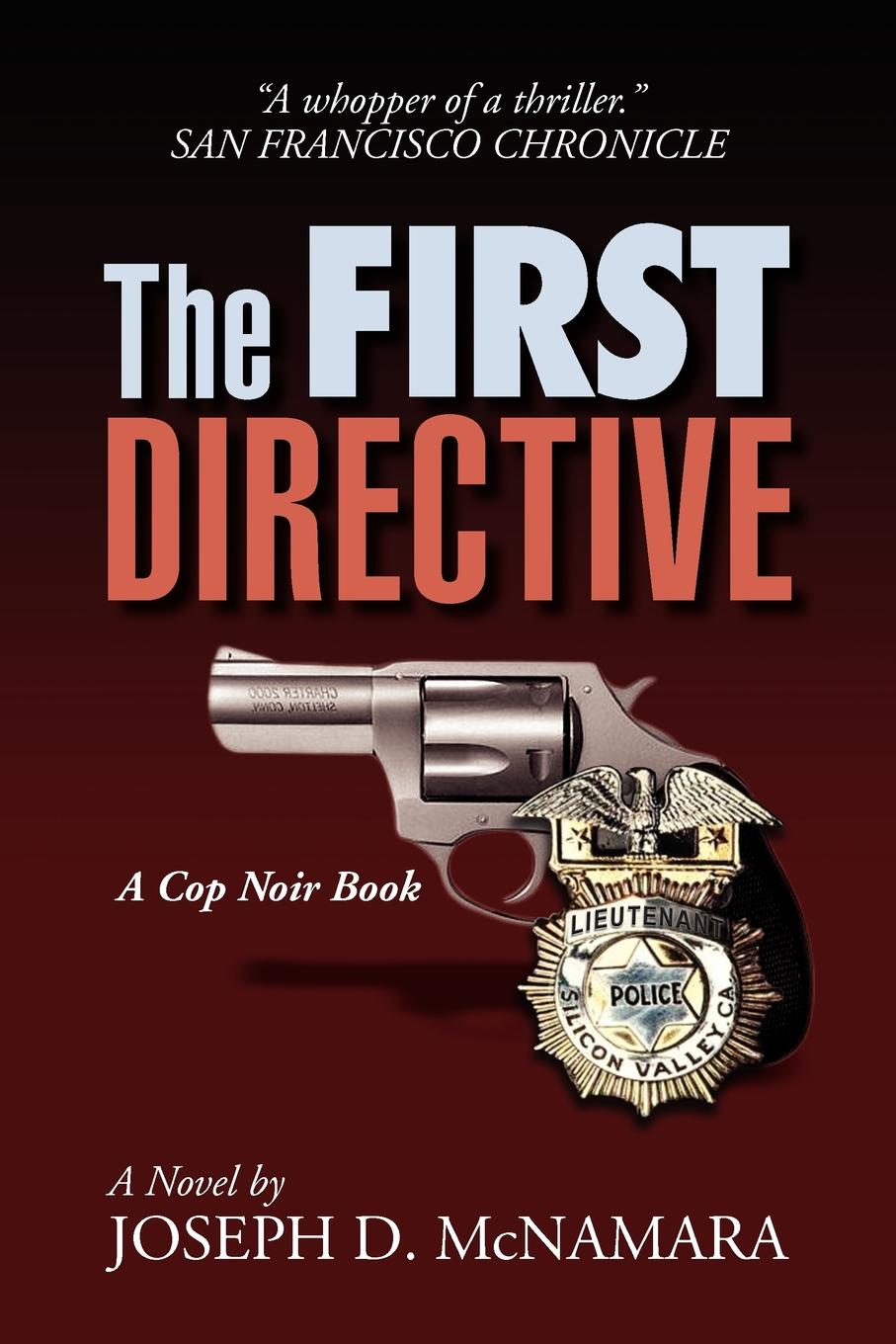 Joseph D. McNamara The First Directive