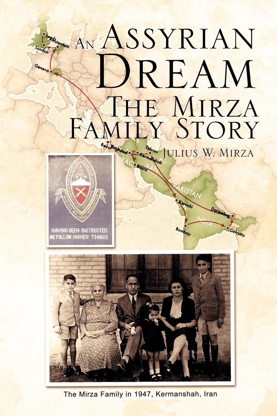 лучшая цена Julius W. Mirza An Assyrian - Dream the Mirza Family Story