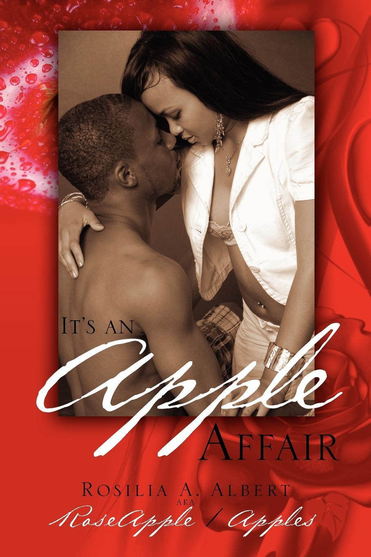 Rosilia A. Albert Aka Roseapple/Apples Its an Apple Affair