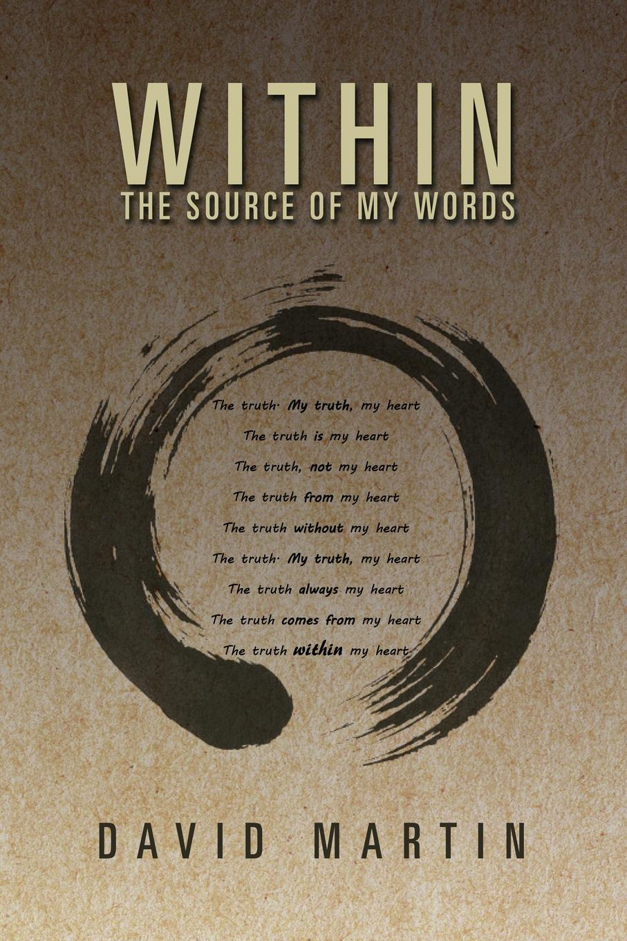 David Martin Within. The Source of My Words: The Source of My Words my first words