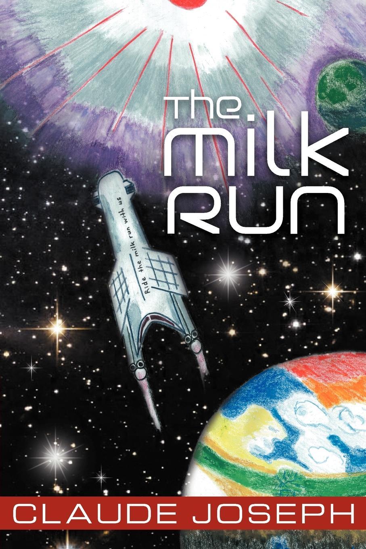 Claude Joseph The Milk Run