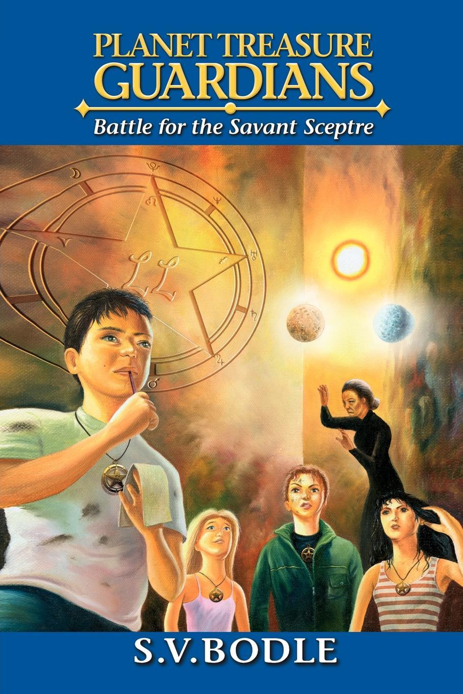 S. V. Bodle Planet Treasure Guardians. Battle for the Savant Sceptre orb sceptre throne