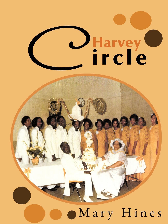 Mary Hines Harvey Circle