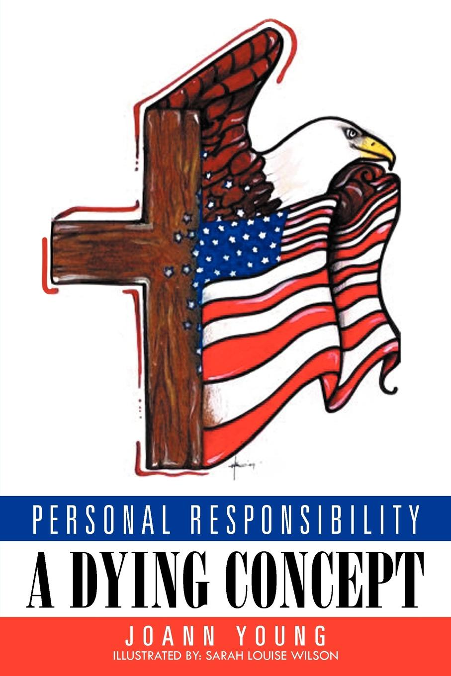 JoAnn Young Personal Responsibility a Dying Concept