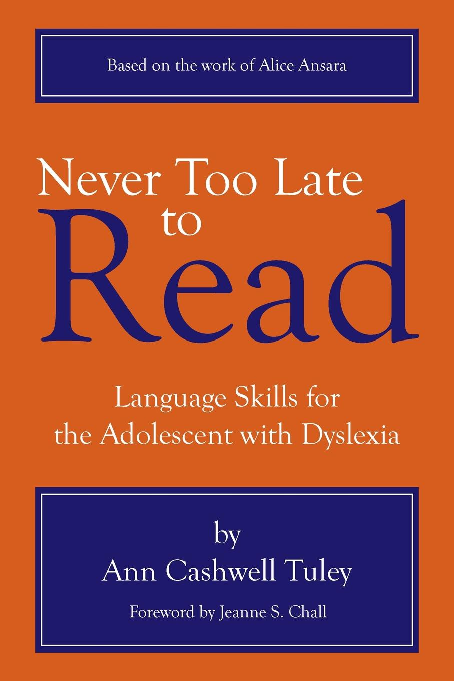 Ann Cashwell Tuley Never Too Late to Read