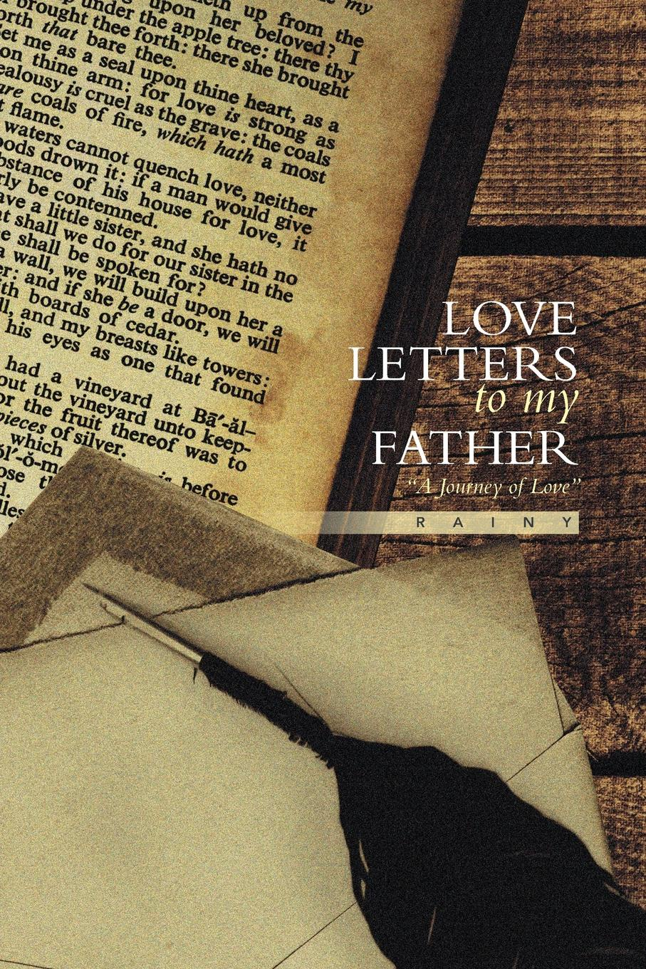 Rainy Love Letters to My Father. A Journey of Love недорго, оригинальная цена