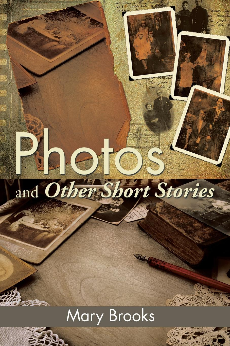 Mary Brooks Photos and Other Short Stories