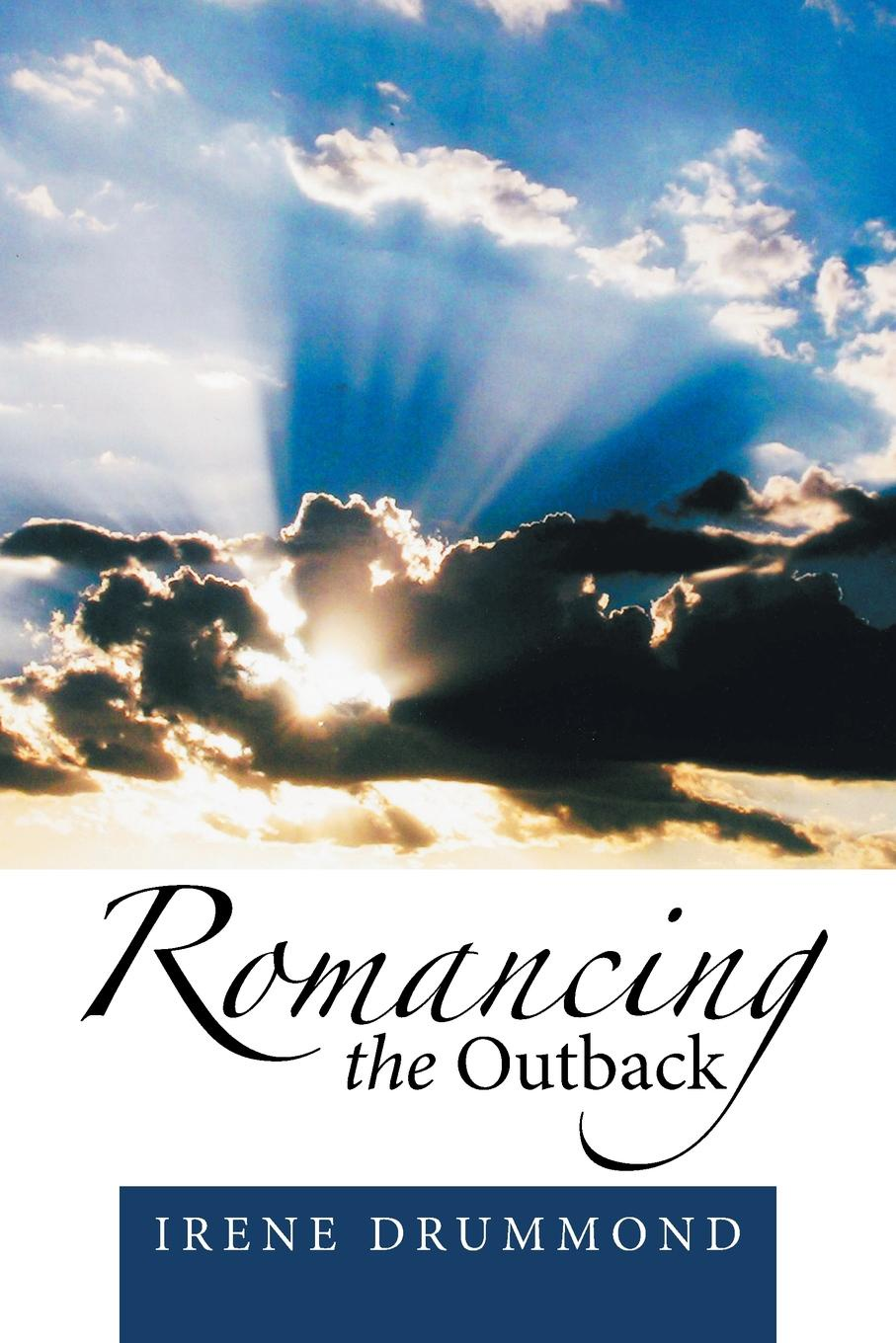 Irene Drummond Romancing the Outback debra webb romancing the tycoon