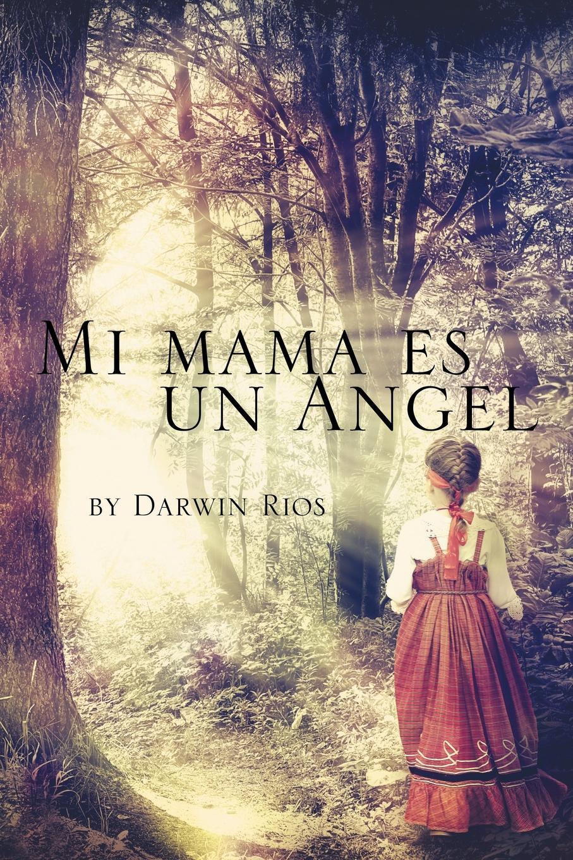 Darwin Rios Mi mama es un Angel детская косметика earth mama angel baby