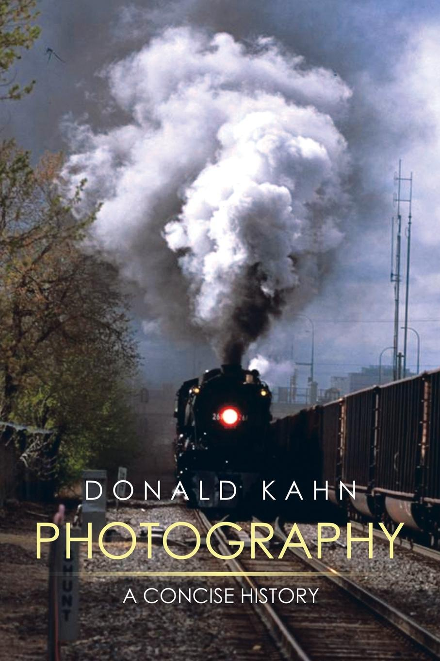Donald Kahn Photography. A Concise History scotland a concise history