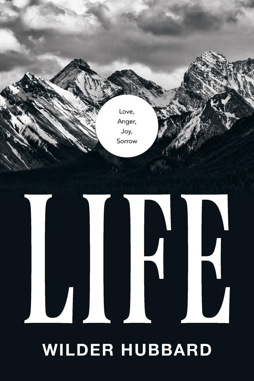 Wilder Hubbard Life. Love, Anger, Joy, Sorrow стоимость