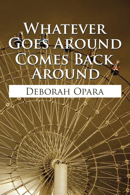 Deborah Opara Whatever Goes Around Comes Back Around deborah o opara whatever goes around comes back around wedding reconciliation
