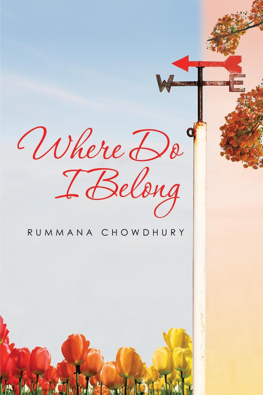Rummana Chowdhury Where Do I Belong do i kneel or do i bow