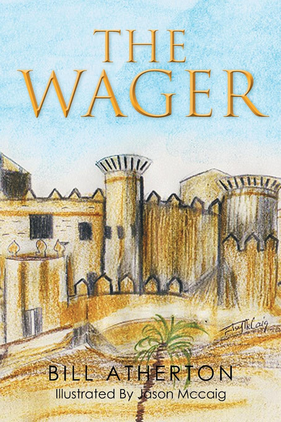 Bill Atherton The Wager marguerite kaye the captain s wicked wager