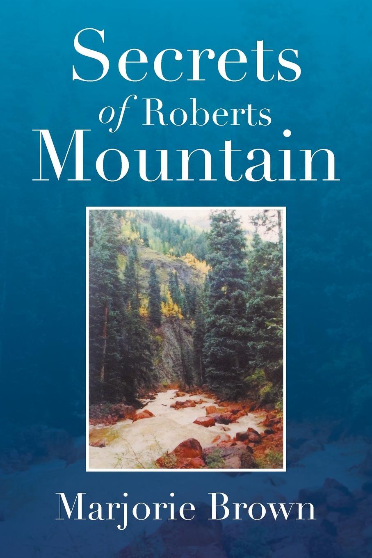 цены на Marjorie Brown Secrets of Roberts Mountain  в интернет-магазинах