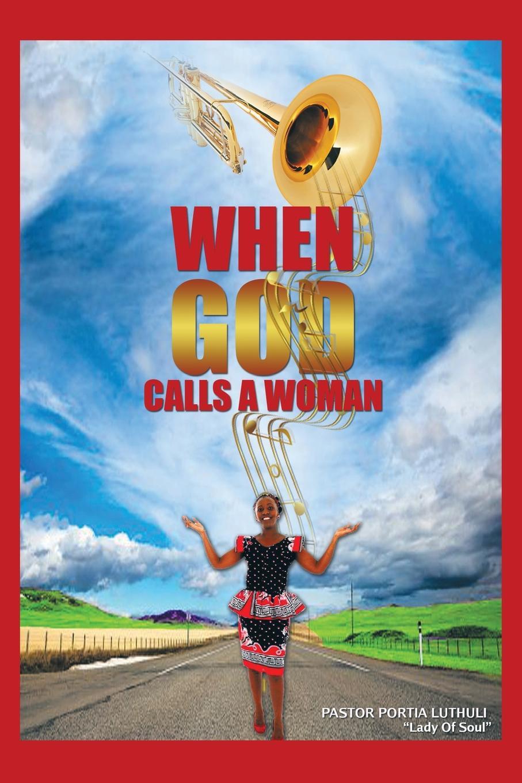 Pastor Portia Luthuli When God Calls a Woman a monster calls