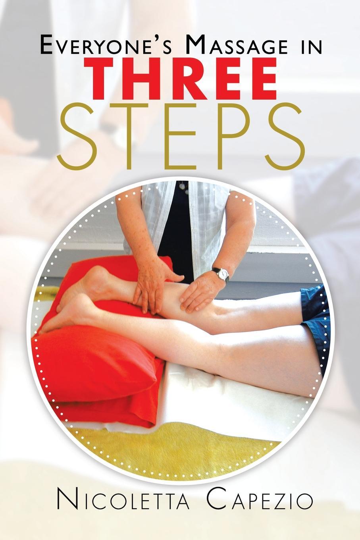 Nicoletta Capezio Everyone's Massage in Three Steps недорого