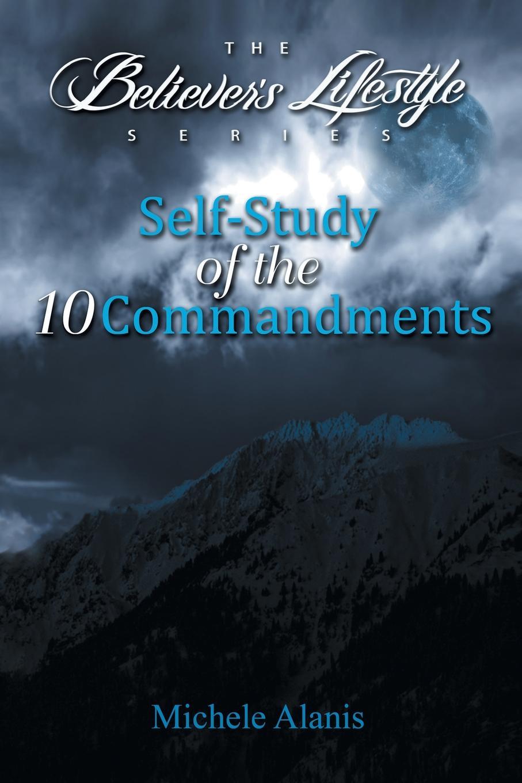Фото - Michele Alanis Self-Study of the 10 Commandments the contagious commandments