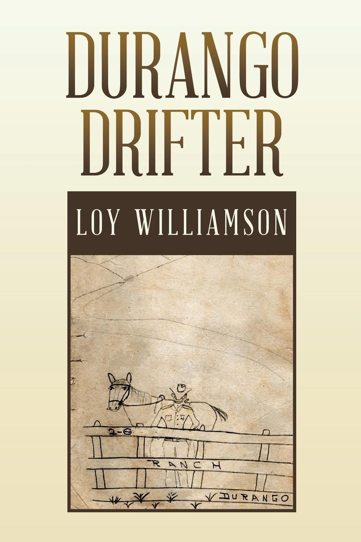 Loy Williamson Durango Drifter