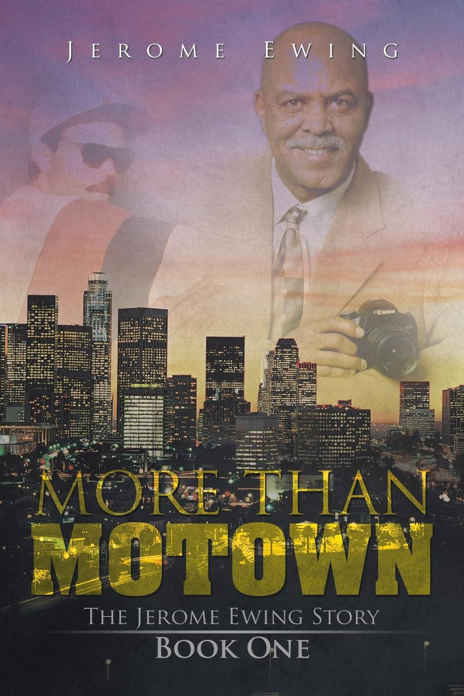 Jerome Ewing More Than Motown. The Story Book One