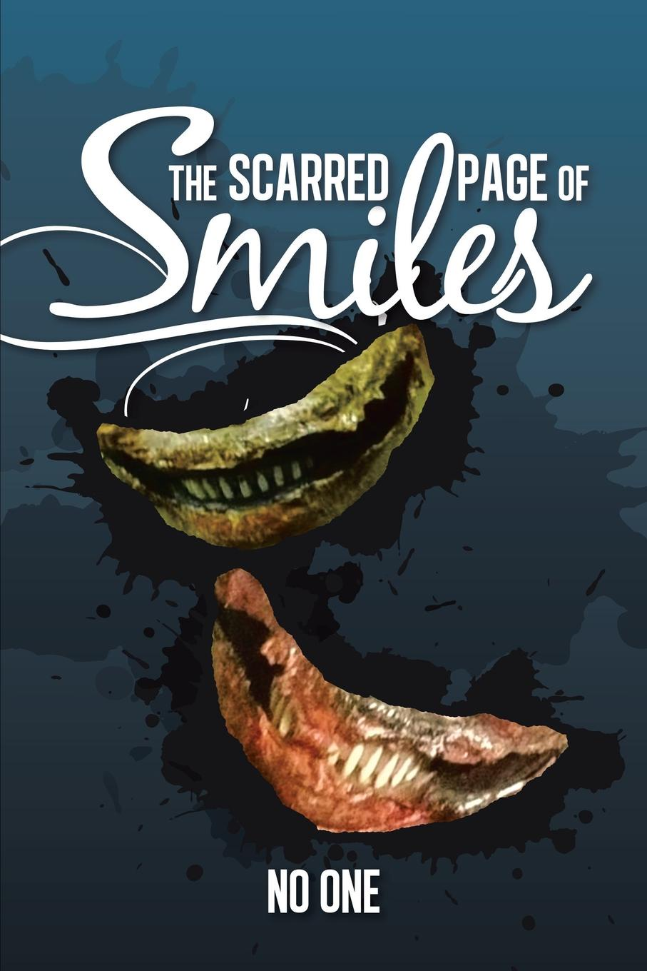 No One The Scarred Page of Smiles sitemap html page 8 page 6 page 2 page 4